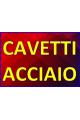 CAVETTI / ACCIAIO