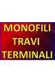 FILI - MONOFILI TRAVI E TERMINALI
